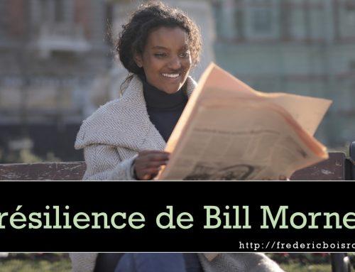 LA RÉSILIENCE DE BILL MORNEAU