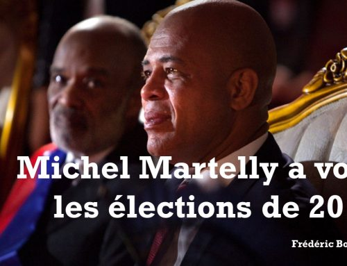 MICHEL MARTELLY A VOLÉ LES ÉLECTIONS DE 2010