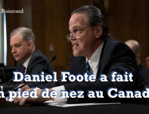 DANIEL FOOTE A FAIT UN PIED DE NEZ AU CANADA